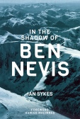 in the shadow of ben nevis ian sykes cover